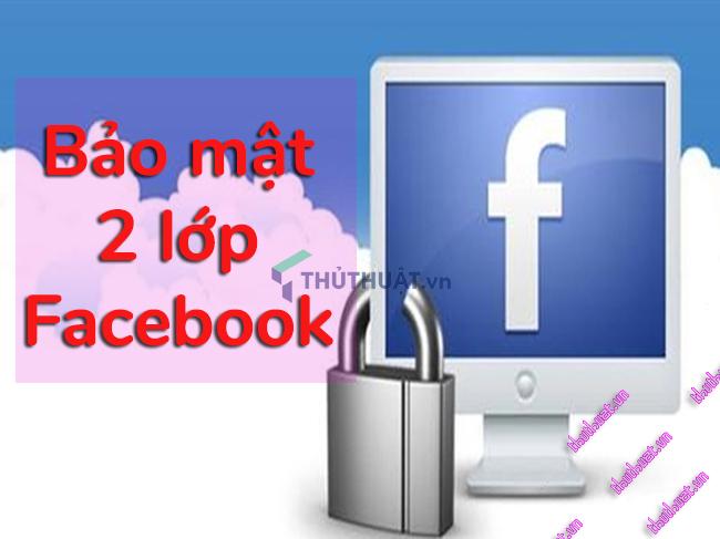 bao-mat-facebook-bang-tinh-nang-xac-thuc-2-yeu-to