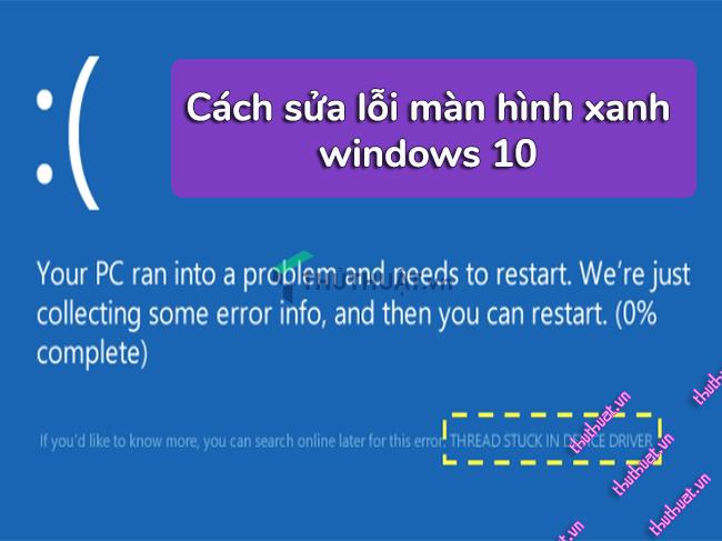 cach-sua-loi-man-hinh-xanh-windows-10