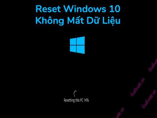 huong-dan-cach-reset-windows-10-co-hinh-anh-chi-tiet