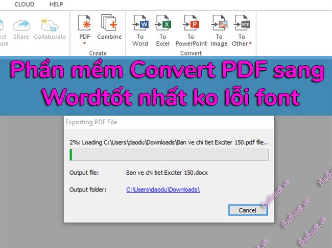 phan-mem-chuyen-doiconvert-pdf-sang-word-khong-loi-font-tot-nhat