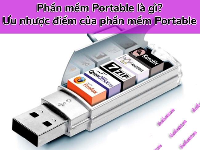 phan-mem-portable-la-gi-uu-diem-va-nhuoc-diem-cua-portable
