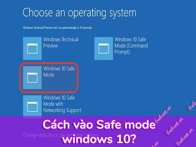 safe-mode-la-gi-cach-vao-safe-mode-windows-10
