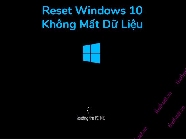 Hướng dẫn cách reset windows 10 có hình ảnh chi tiết 1